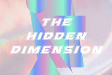 Royal College of Art Student Exhibition / The Hidden Dimension
